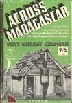 Front Cover: Across Madagascar: A Vivid Record o...