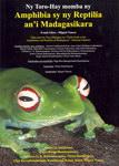 Ny Toro-Hay momba ny Amphibia sy ny Reptilia an'i Madagasikara