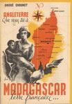 Angleterre, Que Veux Tu ? Madagascar, Terre Fran�ais...