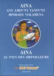 Front Cover: Aina au pays des orpailleurs / Aina...