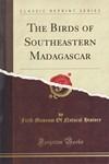 The Birds of Southeastern Madagascar