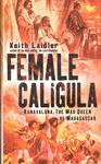 Front Cover: Female Caligula: Ranavalona, The Ma...