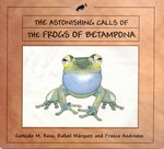 The Astonishing Calls of the Frogs of Betampona