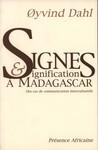 Signes & Signification à Madagascar