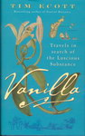 Front Cover: Vanilla: Travels in Search of the L...