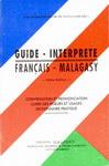 Guide � Interpr�te: Fran�ais � Malagasy