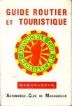 Front Cover: Guide Routier et Touristique: Madag...