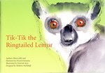 Tik-Tik the Ringtailed Lemur