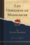 Les Ophidiens de Madagascar