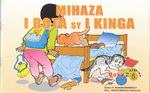 Mihaza I Bota sy I Kinga
