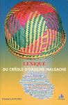 Front Cover: Lexique du Créole d'Origine Malgach...