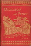 Front Cover: Madagascar and France: with some ac...