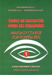 Course de Malgache Pour Les Etrangers / Malagasy Course for Foreigners: Volume 1
