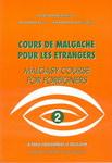 Course de Malgache Pour Les Etrangers / Malagasy Course for Foreigners: Volume 2