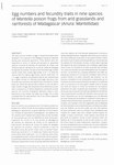 Egg Numbers and Fecundity Traits in Nine Species of Mantella Poison Frogs from Arid Grasslands and Rainforests of Madagascar (Anura: Mantellidae)