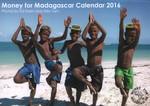 Money for Madagascar Calendar 2016