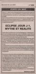 Juste un mot: �clipse jour J-1, mythe et r�alit�