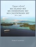 Voyages aboard MS Island Sky, MS Hebridean Sky, MS Caledonian Sky