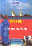 Front Cover: Guide: Nosy Be: L'Ile aux parfums
