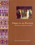 Front Cover: Objects as Envoys: Cloth, Imagery, ...