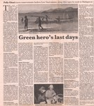 Green hero's last days