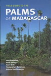Field Guide to the Palms of Madagascar