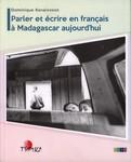 Front Cover: Parler et écrire en français à Mada...