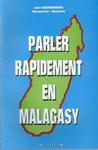 Front Cover: Parler Rapidement en Malagasy: En 2...