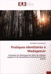 Pratiques identitaires � Madagascar