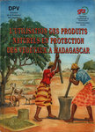 L'Utilisation des Produits Naturels en Protection des V�g�taux � Madagascar