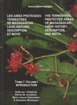 Les Aires Prot�g�es Terrestres de Madagascar: Leur histoire, description et biote / The Terrestrial Protected Areas of Madagascar: Their history, description and biota