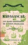 Madagascar et les Bases Dispers�es de l'Union Fran�aise