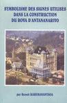 Symbolisme des Signes Utilis�s dans la Construction du Rova d'Antananarivo