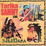 Front of Sleeve: Kolotsara: Tarika Sammy Live (Bever...