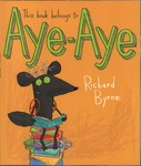 Front Cover: This book belongs to Aye-Aye