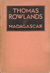 Thomas Rowlands of Madagascar
