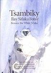 Tsambiky Ilay Sifaka Fotsy / Bounce the White Sifaka