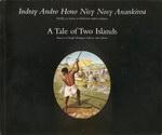 Indray Andro Hono Nisy Nosy Anankiroa / A Tale of Two Islands