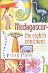 Front Cover: Madagascar: The Eighth Continent: L...