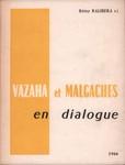Vazaha et Malagaches en Dialogue