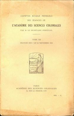 Académie des Sciences Coloniales: Tome XII, No. X: Séances des 7 et 21 Novembre 1952