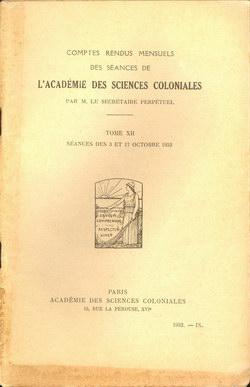 Académie des Sciences Coloniales: Tome XII, No. IX: Séances des 3 et 17 Octobre 1952