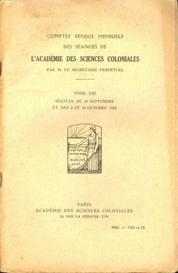 Académie des Sciences Coloniales: Tome XIII, No. VIII et IX: Séances du 18 Septembre et des 2 et 16 Octobre 1953