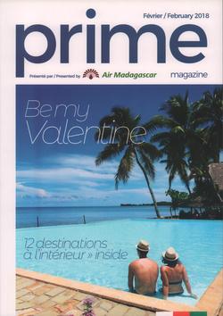 Prime Magazine: Présenté par Air Madagascar: Février / February 2018