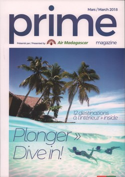 Prime Magazine: Présenté par Air Madagascar: Mars / March 2018
