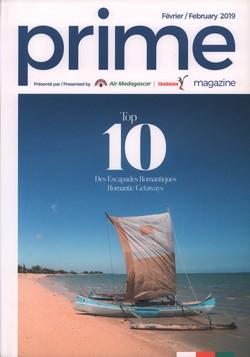 Prime Magazine: Présenté par Air Madagascar: Février/February 2019
