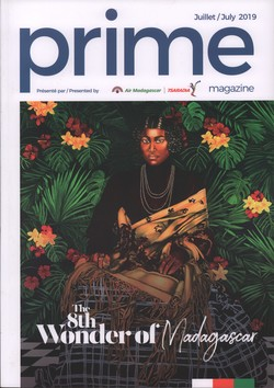 Prime Magazine: Présenté par Air Madagascar: Juillet/July 2019