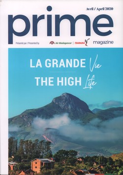Prime Magazine: Présenté par Air Madagascar: Avril/April 2020