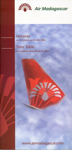 Air Madagascar: Horaires / Time Table: du 30 Octobre au 25 Mars 2006 / from October 30 to March 25, 2006