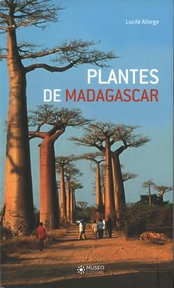 Plantes de Madagascar: Atlas